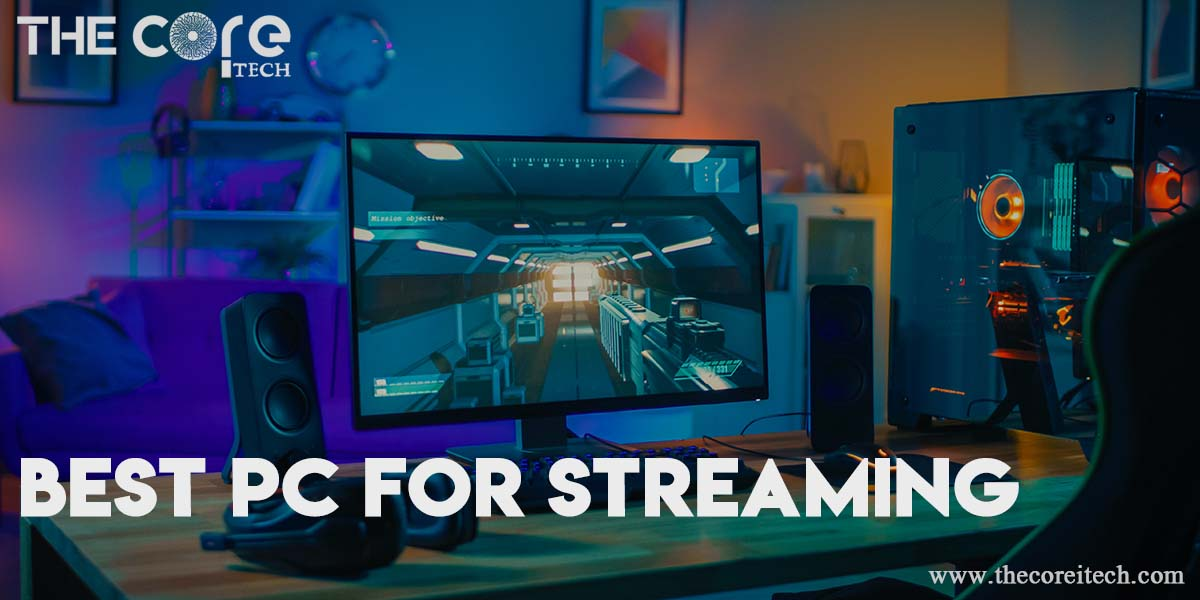 Best Pc for Streaming Review