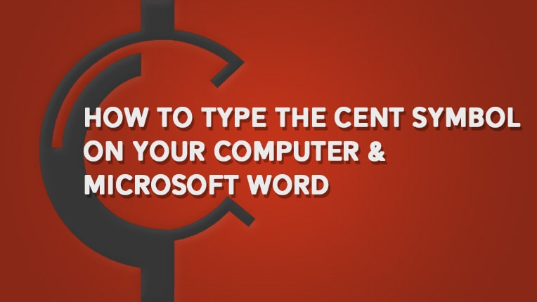How to type the Cent Symbol on your Computer & Microsoft Word